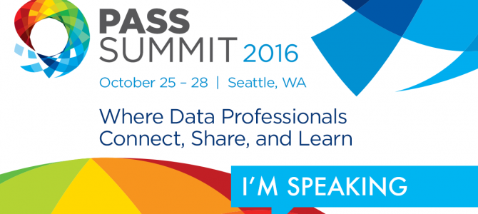Speaking at PASS Summit 2016