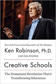 Creative Schools by Sir Ken Robinson