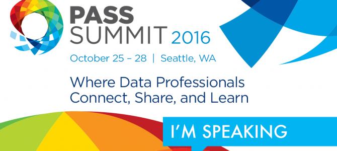 Speaking at PASS Summit 2016